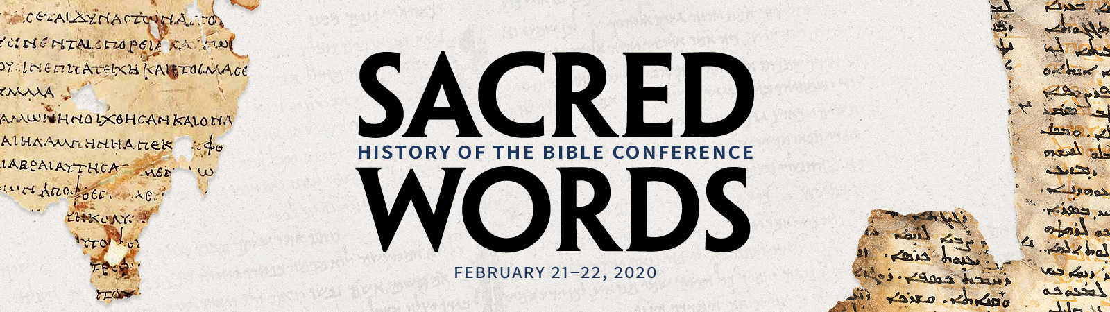 Sacred Words History of the Bible Conference: February 21-22, 2020